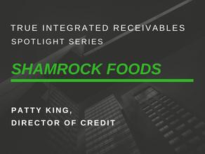 Spotlight Series-Shamrock Foods